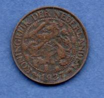 Pays Bas  -  1 Cent 1927 -  état  TTB - 1 Cent