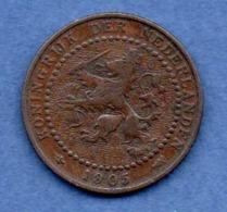 Pays Bas  -  1 Cent 1905 -  état  TB+ - 1 Cent