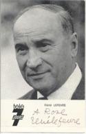 Carte Télé 7jours René Lefevre Avec Dédicace - Künstler