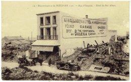 Reconstruction De NIEUPORT 1920 - Rue D' Ostende - Hôtel Du Roi Albert - Nieuwpoort