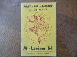 PONT SUR SAMBRE MI-CARÊME 64 LE 22 MARS PROGRAMME - Programme