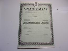 COGNAC OTARD S. A. (chateau De Cognac , Charente) Certificat D'actions De 1000 Francs - Actions & Titres