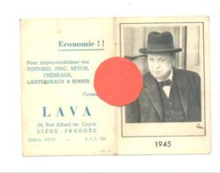 """Calendrier ( Petit Format ) 1945 - Photo De CHURCHILL Et Publicité De La Société """" LAVA """" à Liège - Guerre 40/45 (b263) - Calendriers"""