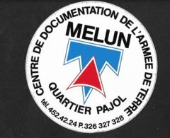 Melun   Centre Documentation Armèe De Terre - Sticker Adhésif Autocollant - Adesivi