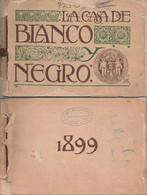 España Spain 1899 La Casa De Blanco Y Negro - Catálogo De La Imprenta - Publicidad