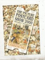 Cp, Bourses & Salons De Collections, The Picture Poscard Show 2000 , LONDON , Illustrateur Brian Partridge - Bolsas Y Salón Para Coleccionistas