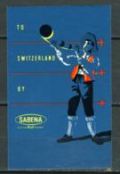 Cinderella   Sabena     To  Switzerland  (format 7x11)  X          (1958?) - Erinnofilie