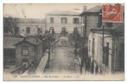 SAINT ETIENNE ( 42 - Loire ) - Rue De La Gare - La Gare - TTB Etat - Saint Etienne