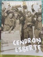 Cendron Forges Philippe Macon Momignies Liberté 1940 1944 2 Septembre - Culture