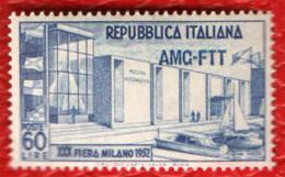 TRIESTE - AMGFTT - 1952 - 30° FIERA DI MILANO - MNH - 7. Trieste