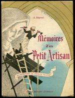 14854  Mémoires D'un Petit Artisan  De  E.Répessé   1949 - Livres, BD, Revues