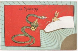 ANIMAUX. LE MEDECIN.  ANIMAL HUMANISE. SERPENT. LAPIN. CARTE DOREE à La MAIN.1905. - Other