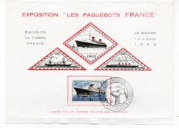 FDC France 1962 - Feuillet Exposition ''les Paquebots FRANCE'' Le Havre Du 11 Au 14/01/1962 - GF - FDC