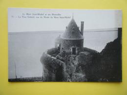 LE MONT SAINT MICHEL. La Tour Gabriel. - Le Mont Saint Michel