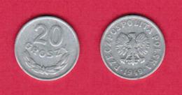 POLAND  20 GROSZY 1949 (Y # 43a) #5449 - Pologne
