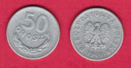 POLAND  50 GROSZY 1949 (Y # 44a) #5453 - Pologne