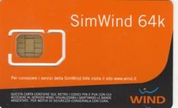 GSM WITH CHIP WIND-ITALIA (E49.9.2 - [2] Handy-, Prepaid- Und Aufladkarten