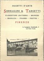 """5389 """"  SERRAGLINI & TARGETTI - OGGETTI D'ARTE - FIRENZE """"  ORIGINALE - Cartes De Visite"""