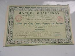BANQUE CHARPENAY (500 Francs) GRENOBLE-ISERE - Actions & Titres