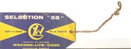 étiquette De L'agence De Voyages Wagons-Lits / Cook, Sélection 55, Pharmacien Boustein De Nay (64) - Publicidad