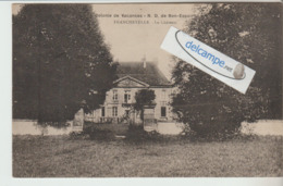 FRANCHEVELLE : Colonie De Vacances Notre-Dame De Bon-Espoir,le Chateau,animée; - Non Classés