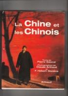 Très Beau Livre Sur La Chine Et Les Chinois, Très Belles Illustrations, 1971, 157 Pages, Bon état - Geographie