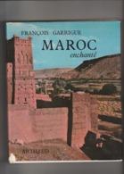 Très Beau Livre Sur Le MAROC, Très Belles Illustrations, 1969, 240 Pages, Bon état - Geographie