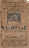 Catalogue Williams & Co Sports, Succursale De Bordeaux, Prix 1928-29, Football, Course, Ski, Boxe, Escrime, 44 Pages - France