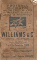 Catalogue Williams & Co Sports, Succursale De Bordeaux, Prix 1928-29, Football, Course, Ski, Boxe, Escrime, 44 Pages - Francia