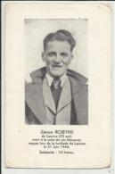 Zénon Robyns, Lamine (Remicourt) Résistant Mort De Ses Blessures Suite Fusillade De Lamine 21/6/1944 Groupe Zoro Guerre - Lierneux