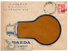 ARDENNES - Dépt N° 08 = LE CHESNE 1935 = CACHET  A5 HOROPLAN + PUBLICITE MAZDA 1/2 WATT - Manual Postmarks