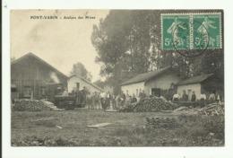 Cpa  PONT - VARIN ,  Ateliers Des Mines  - 1915 - Autres Communes
