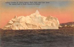 Groenland: Ou Terre-Neuve :    Iceberg Outside St John's Harbor April 1909  (voir Scan) - Groenlandia