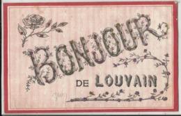Bonjour De ... LOUVAIN (Leuven) - 1907 - Leuven
