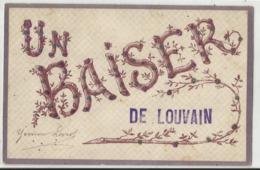 Un Baiser De ... LOUVAIN (Leuven) - Leuven