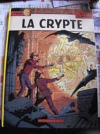 14864  LEFRANC :  La Crypte .  J. Martin Et G. Chaillet   1984   Casterman - Boeken, Tijdschriften, Stripverhalen