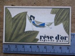 4 Carte Parfumée - L.T. PIVER PARIS - Rêve D'or - Offet Par Peyroux Ramond 25, 27, Rue Jeanne D'Arc  45 Orléans - - Perfume Cards