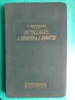 1929 - NOTES PRATIQUES SUR LES OUTILLAGES A DECOUPER ET A EMBOUTIR - Knutselen / Techniek