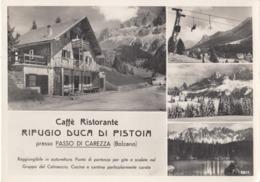 KARERPASS-PASSO DI CAREZZA-BOZEN-BOLZANO-RISTORANTE=RIFUGIO DUCA DI PISTOIA=-CARTOLINA VIAGGIATA NEL 1955 - Bolzano