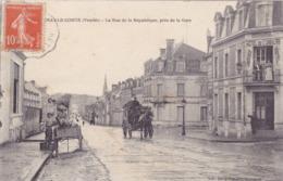 CPA 85 @ FONTENAY LE COMTE En 1915 - La Rue De La République Près De La Gare - HOTEL De L'Univers Et Diligence - Fontenay Le Comte