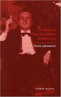 Confessions D'un Pornocrate Romantique De Maxim Jakubowski (2007) - Livres, BD, Revues