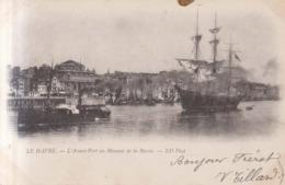 Le Havre  L'Avant Port  1902 - Harbour