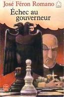 Echec Au Gouverneur De José Féron Romano (1990) - Libros, Revistas, Cómics