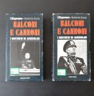 VHS L'ESPRESSO ISTITUTO LUCE - BALCONI E CANNONI I DISCORSI DI MUSSOLINI OTTIMO - Cassette
