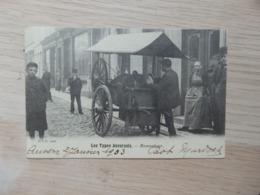 REMOULEUR - Les Types Anversois - DVD - 8483 - Circulé: 1903 - Voir 2 Scans. - Fliegende Händler