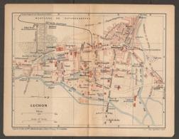 CARTE PLAN 1921 - LUCHON THERMES CASINO ARENES LAITERIE DE LA PIQUE CHEMIN De FER ÉLECTRIQUE - Topographical Maps