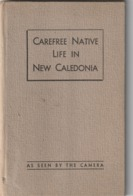 Nouvelle Caledonie ANDRE  QUIN.. CAREFREE NATIVE LIFE IN NEW CALEDONIE  1945/ 15 Photos - Outre-Mer