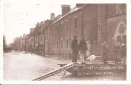 TROYES (10) Inondation 1910 - La Trinité Saint-Jacques  (Superbe Carte Photo) - Troyes