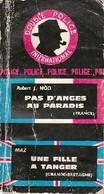 Pas D'anges Au Paradis / Une Fille à Tanger De Robert J. Maz (0) - Bücher, Zeitschriften, Comics