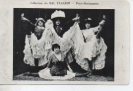 COLLECTION DU BAL  TABARIN  PARIS MONTMARTRE  CANCAN - Artistes